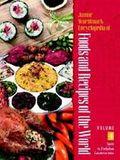 Junior Worldmark Encyclopedia of Foods and Recipes of the World, 2002